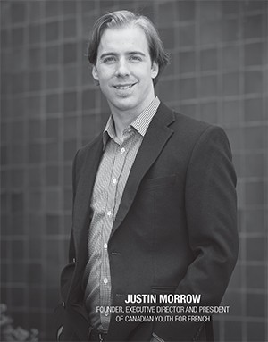 Justin Morrow. Founder, Excutive Director and President of Canadian Youth for French.