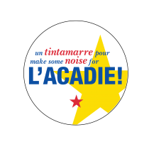 """Make some noise for l'Acadie"""