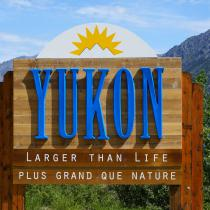 Sign Yukon Larger than Life
